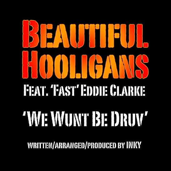 We Wunt Be Druv Inky Beautiful Hooligans MP3